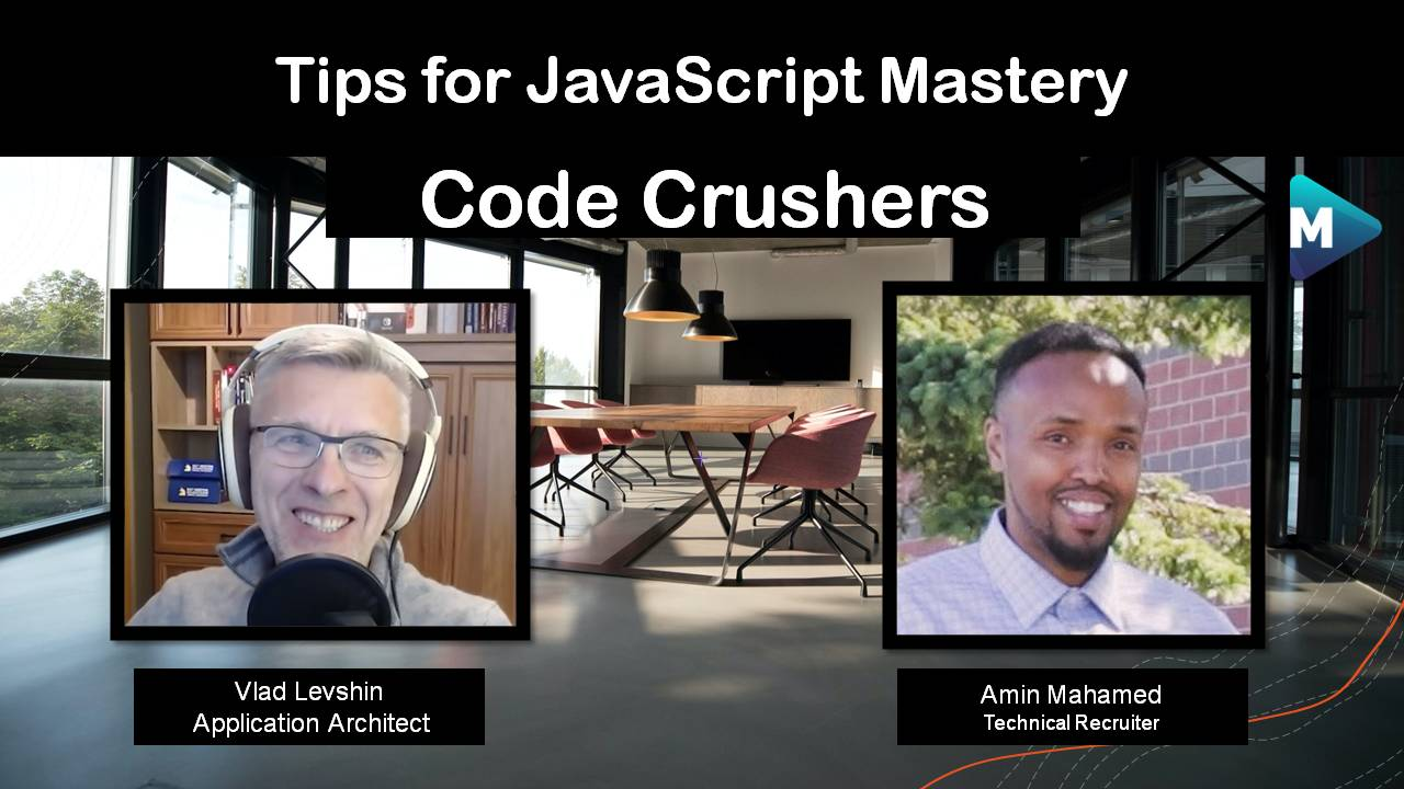 Tips for JavaScript Mastery – Code Crushers