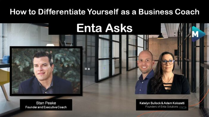 Enta Asks – How to Differentiate Yourself as a Business Coach