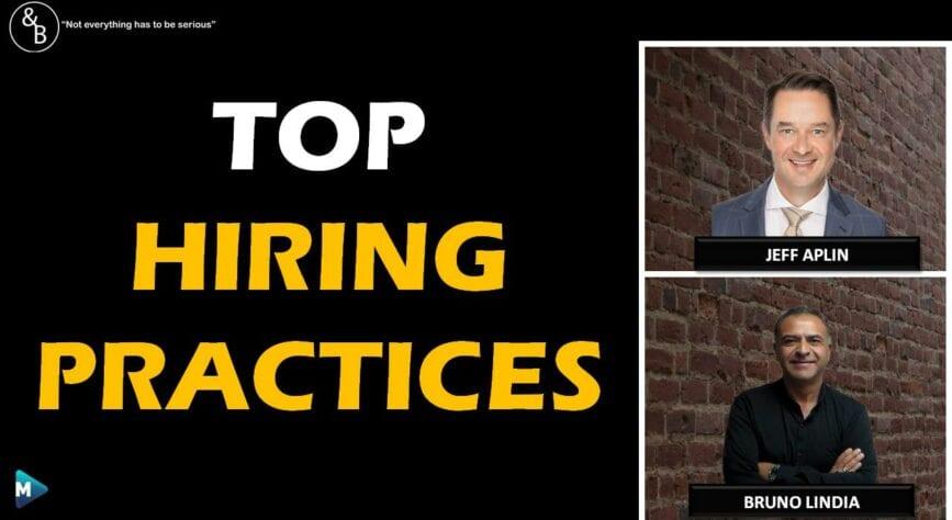 Top Hiring Practices