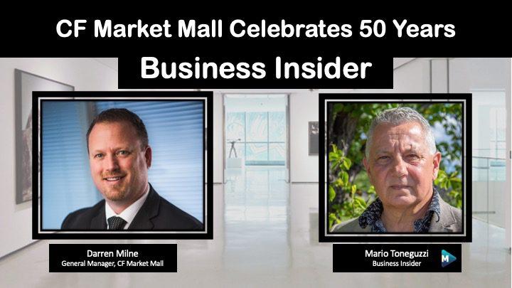 VIDEO: CF Market Mall Celebrates 50 Years