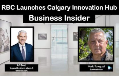 VIDEO: RBC Launches Calgary Innovation Hub