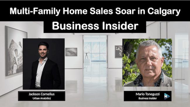 VIDEO: Multi-Family Home Sales Soaring in Calgary