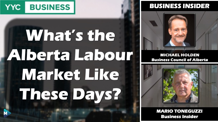 VIDEO: What's the Alberta Labour Market Like These Days?